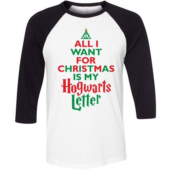 All I Want For Christmas Is My Hogwarts Letter Baseball T-Shirt ...