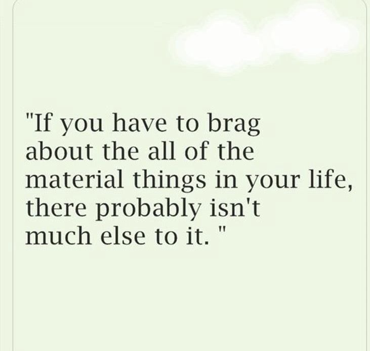 Sadly I Know A Lot Of People That Only Care For Material Items