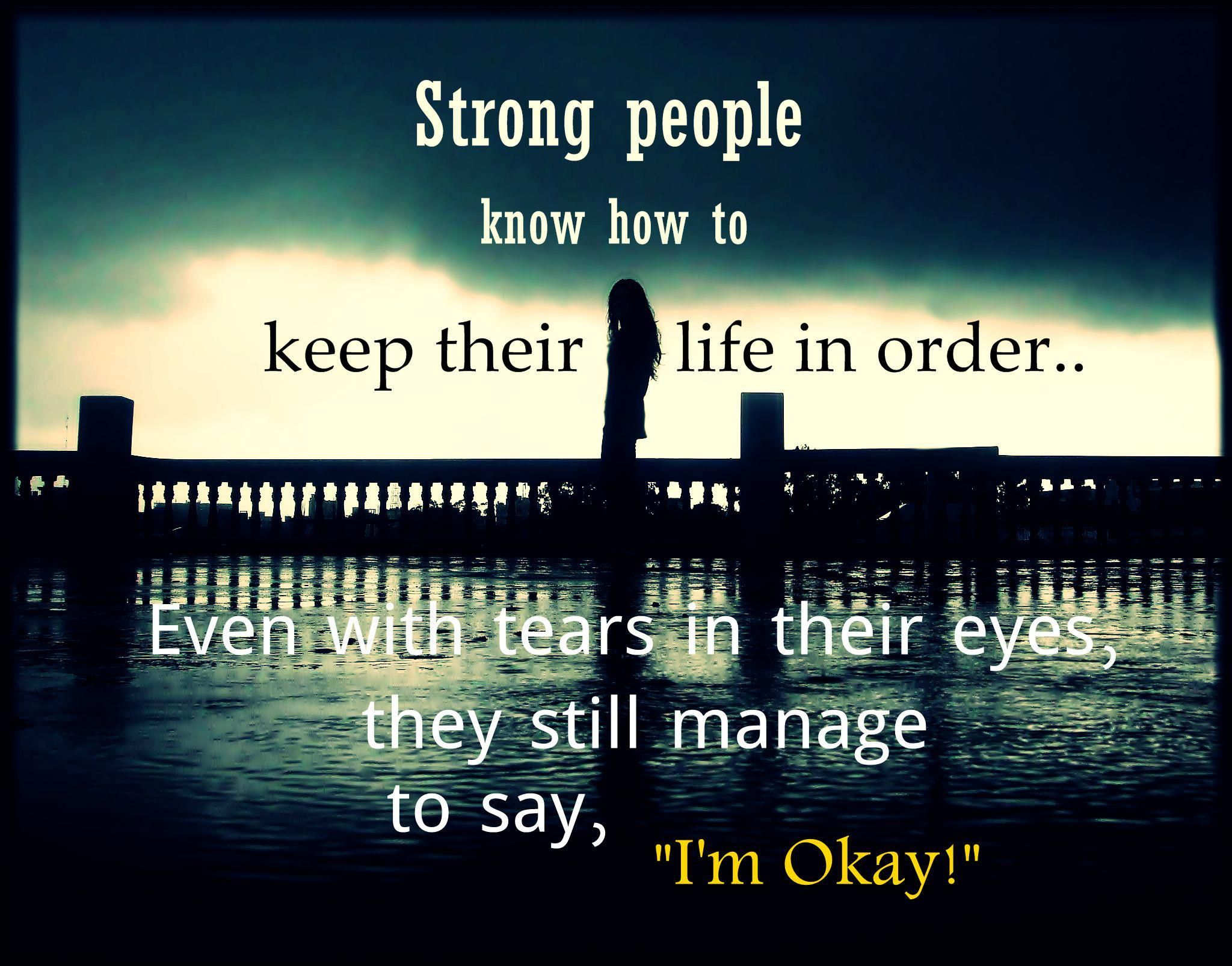 Strong Life Quote Strong People Know How To Keep Their Life In. Inspirational