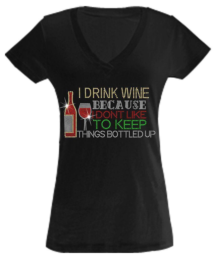 Bottled Up, Not Poured Rhinestone Shirt