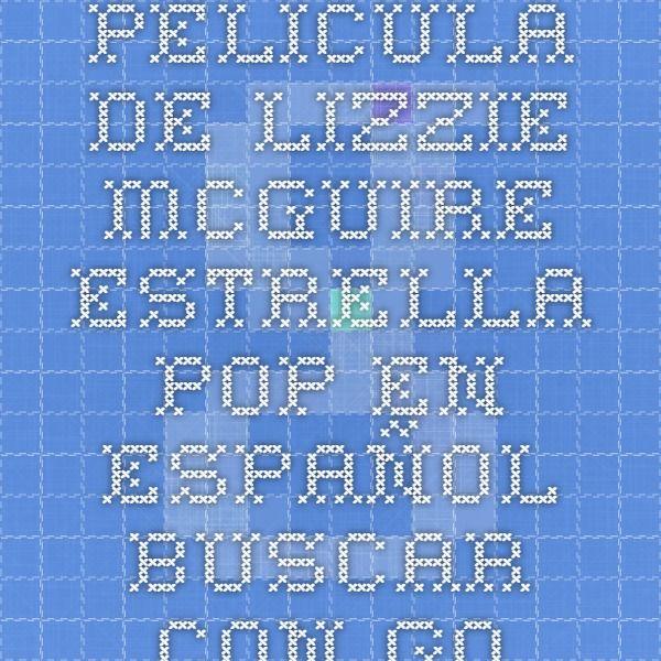 Pelicula De Lizzie Mcguire Estrella Pop En Español Buscar Con Google Lizzie Mcguire Periodic Table