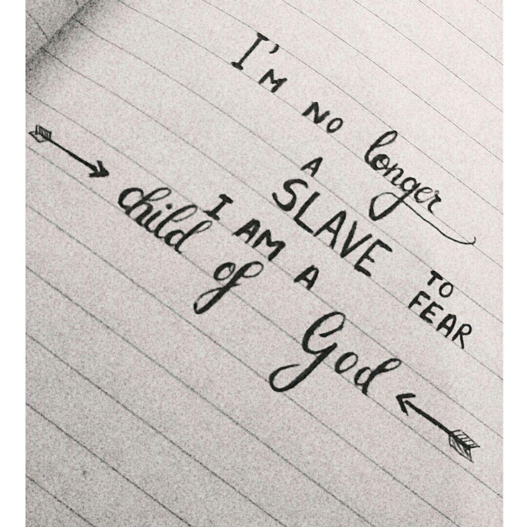 i u0027m no longer a slave of fear i am a child of god caligrafie