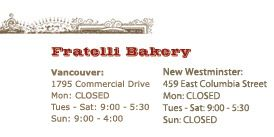 Eat: Fratelli Bakery - on Commercial Drive