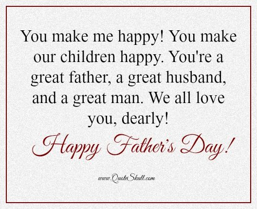 Fathers Day Quotes For Husband From Wife Happy Fathers Day Quotes