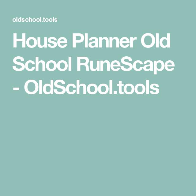 House Planner Old School Runescape Oldschool Tools