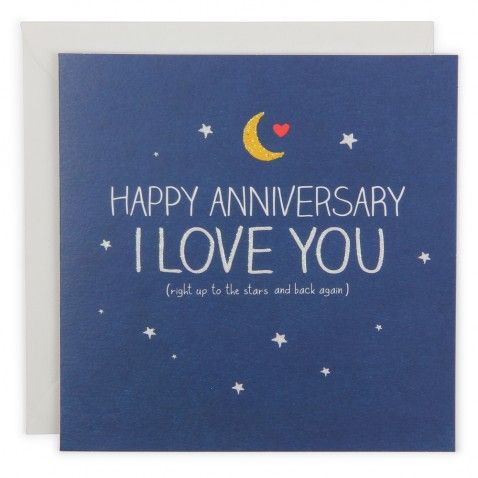 Moon And Stars Anniversary Paperchase Happy Anniversary Cards Anniversary Cards For Wife Happy Anniversary