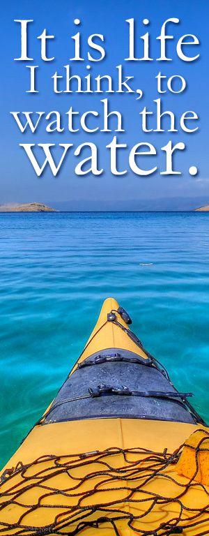 Quotes Http Www Paynespaddlefish Com Kayaking Quotes Kayaking Sea Kayaking