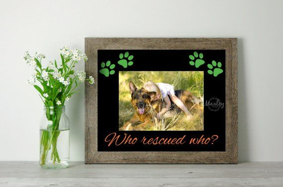 Who Rescued Who Photo Mat Reclaimed Wood Picture Frame Rescue Pet