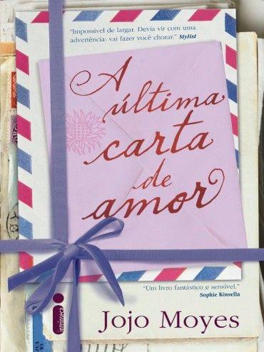 Baixar Livro A Ultima Carta De Amor Jojo Moyes Em Pdf Epub E