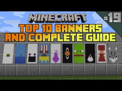 Minecraft Top 10 Banner Designs Ep 19 With Tutorial Youtube