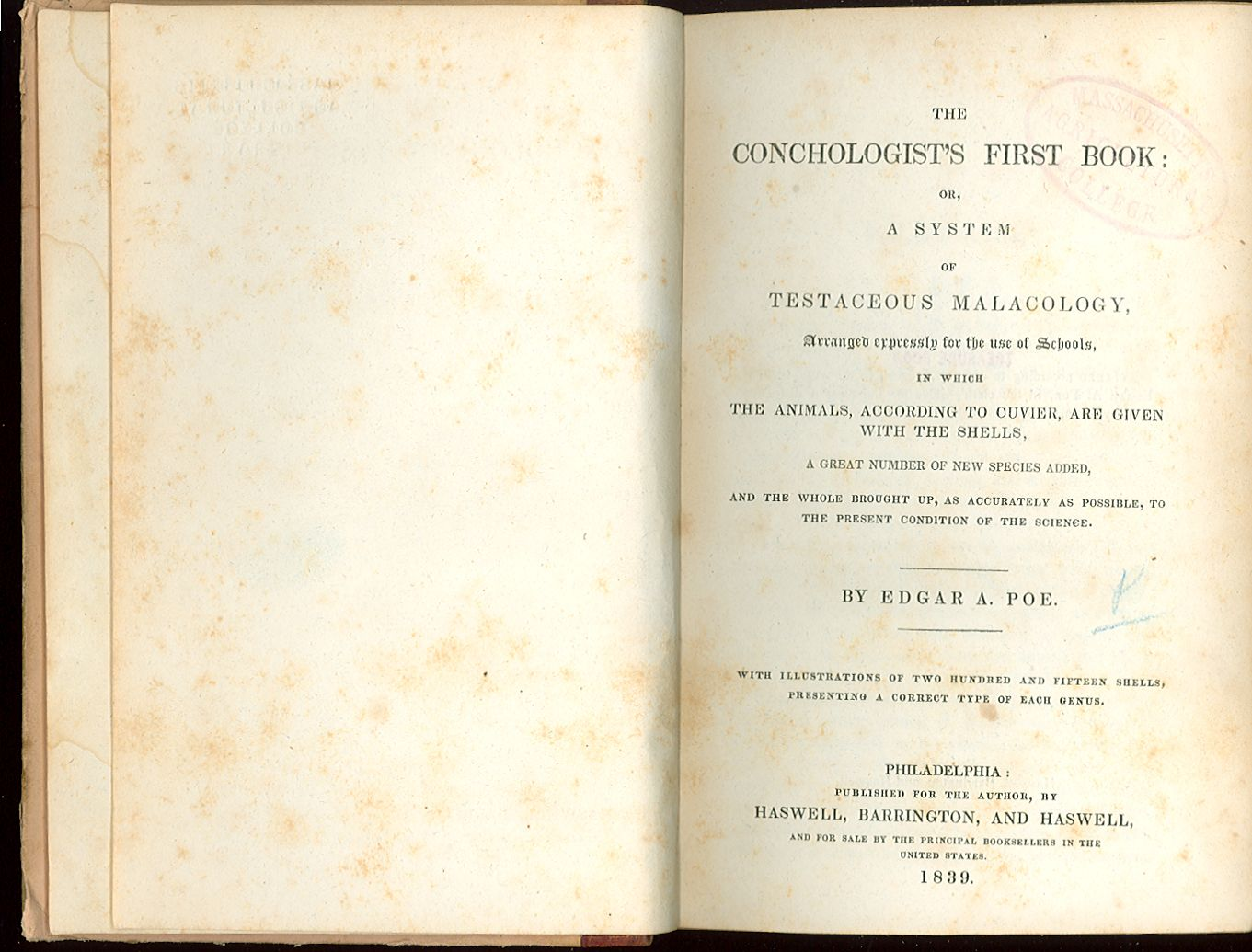 Edgar Allan Poe | The conchologist's first book: or, A system of testaceous malacology, arranged expressly for the use of schools, in which the animals, according to Cuvier, are given with the shells, a great number of new species added, and the whole brought up, as accurately as possible, to the present condition of the science (1839)