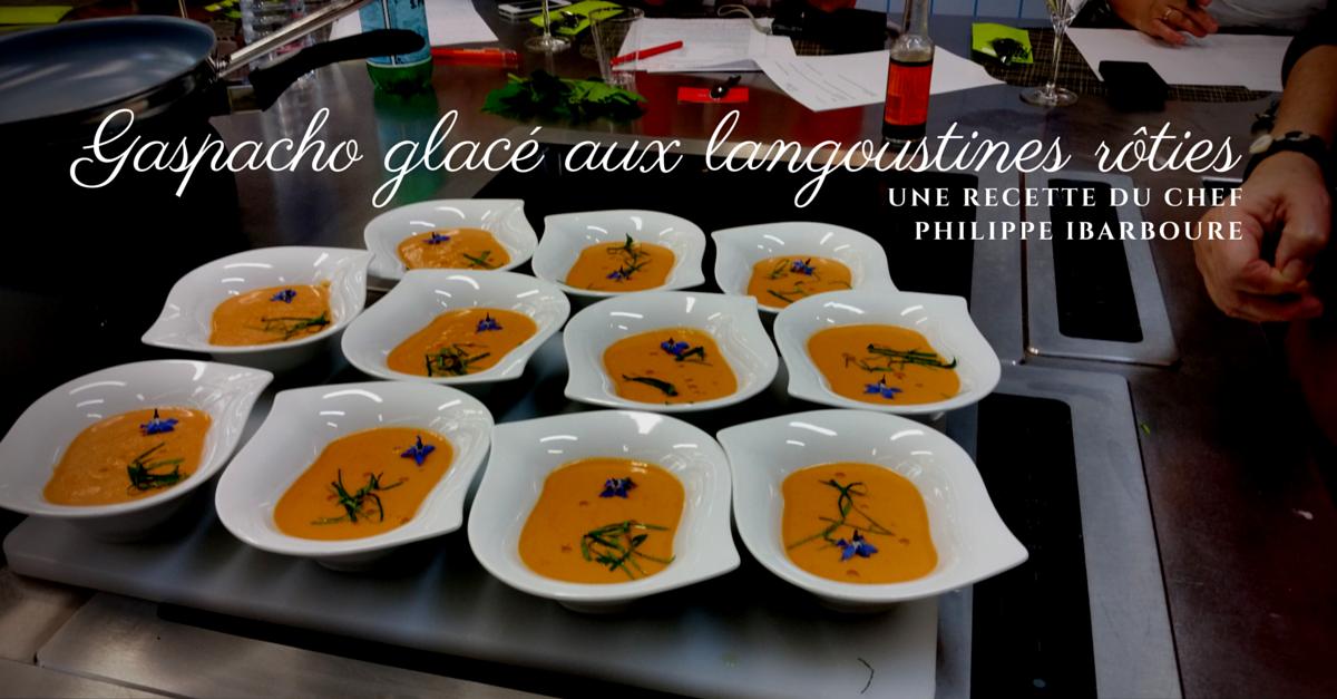 Gaspacho glac aux langoustines r ties par philippe - La table des freres ibarboure bidart ...