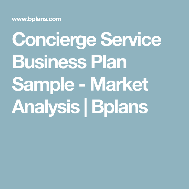 Concierge Service Business Plan Sample  Market Analysis  Bplans