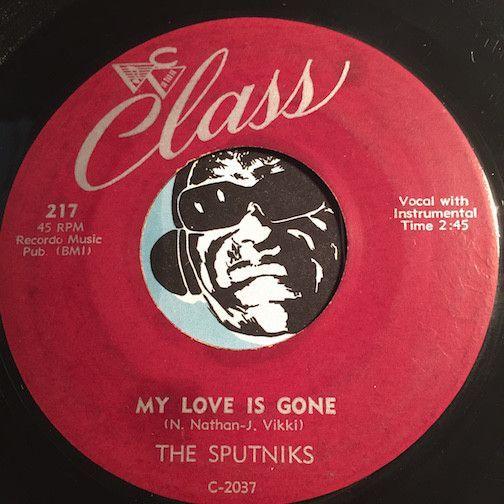 Sputniks - My Love Is Gone b/w Hey Maryann - Class #217 - Doowop