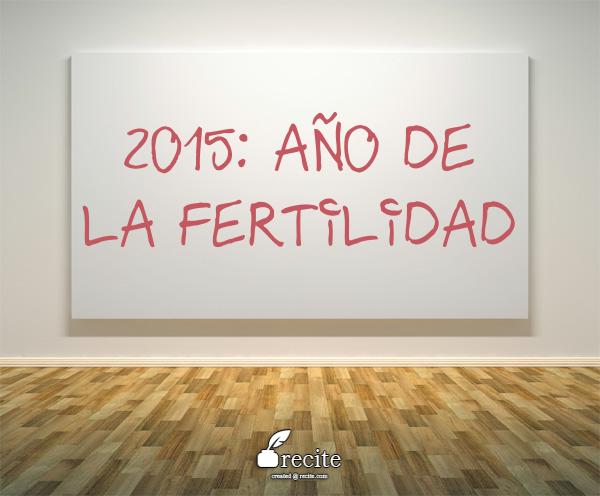Comparto con ustedes lo que deseo para nosotros este año...! Y ustedes, qué desean para sí mismos este 2015? http://laurasgroi.com/2015/01/14/2015-ano-de-la-fertilidad/