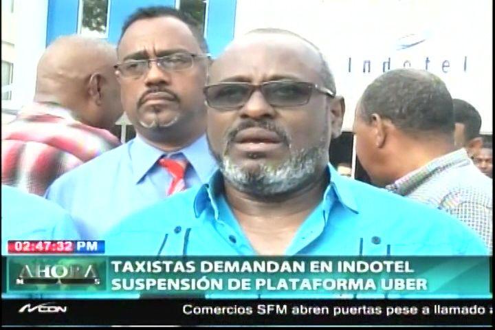 Taxistas Demandan En Indotel Suspensión De Plataforma Uber