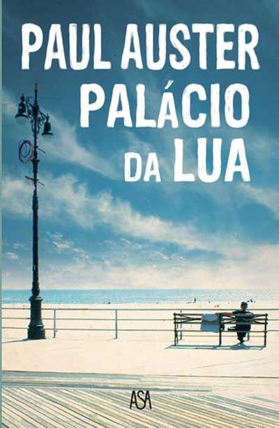 Palacio Da Lua Paul Auster Compre Livros Na Fnac Pt Melhores