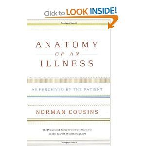 Anatomy of an Illness: As Perceived by the Patient, by Norman ...