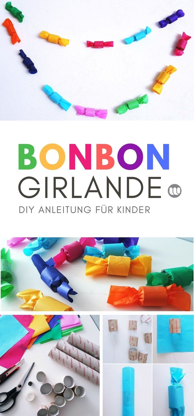 DIY Bonbon-Girlande: Basteln mit Klopapierrollen Upcycling #einfachebastelarbeitenfürkinder