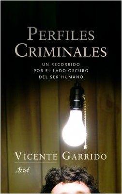 'Perfiles criminales', Vicente Garrido, Ariel, 2015.
