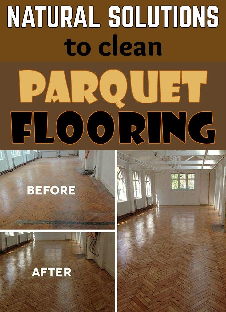 Nice Washing Hardwood Floors Naturally Part - 11: Natural Solutions To Clean Parquet Flooring