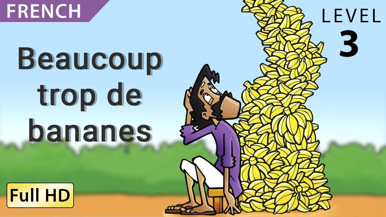 Too Many Bananas Learn French With Subtitles Story For Children Book