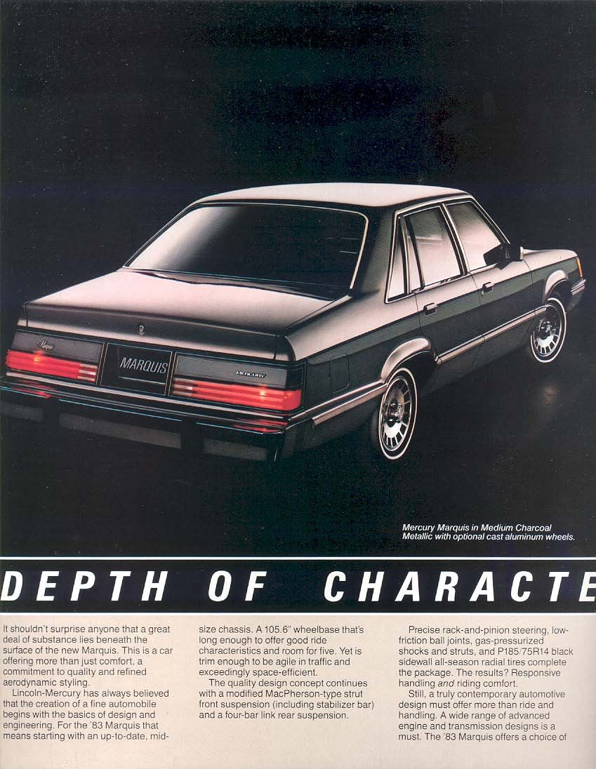 Like Ford S New Fairmont Based Ltd Mercury Had It S Own Version In 1983 The Marquis The Full Size Mercs And Fords Were Car Advertising Mercury Cars Car Ads