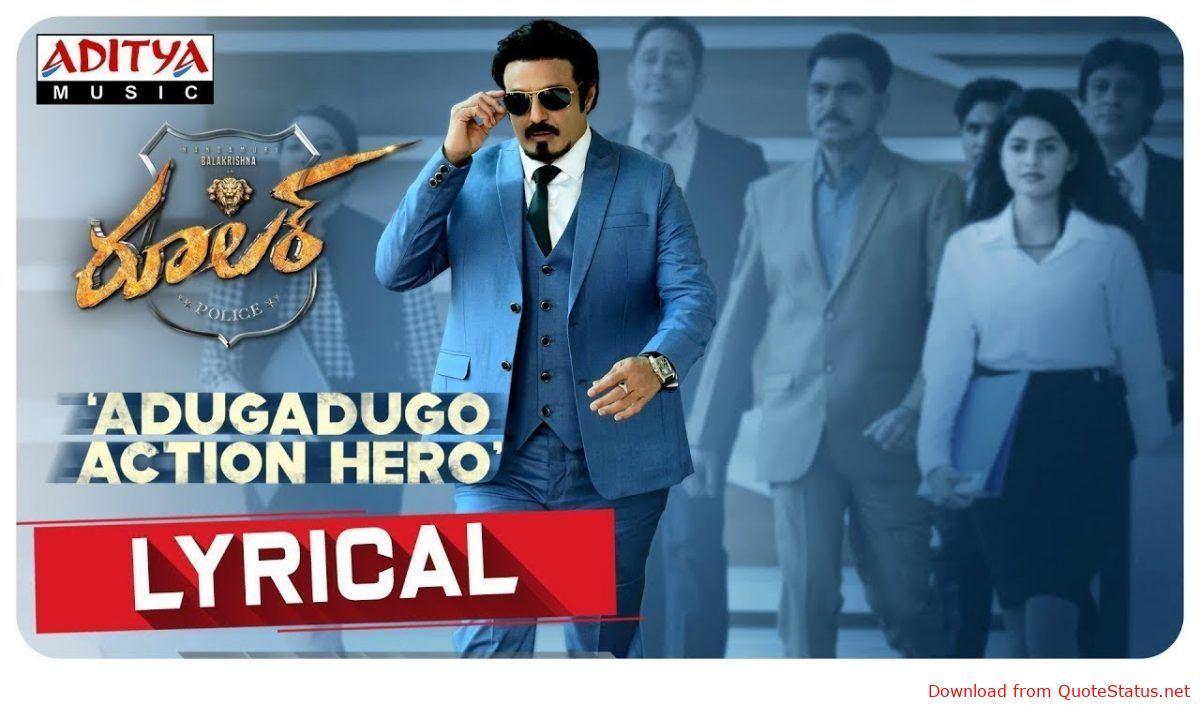 Adugadugo Action Hero Song Download Video Status Mp4 Mp3 Nandamuri Balakrishna Adugadugo Action Hero Hero Songs Mp3 Song Download Song One