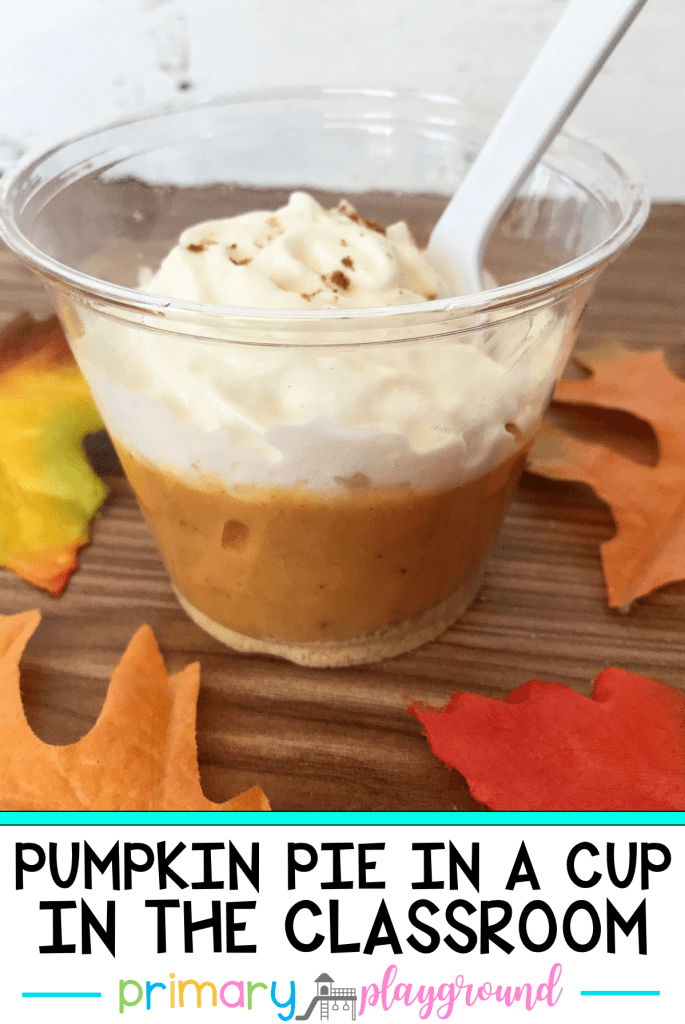 Pumpkin Pie In A Cup In The Classroom – Primary Playground