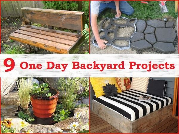 9 Simple One Day Backyard Projects