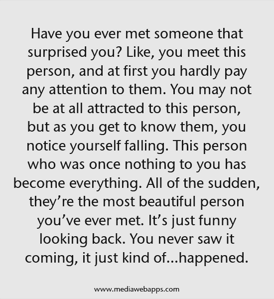 Have You Ever Met Someone That Surprised You Like You Meet This