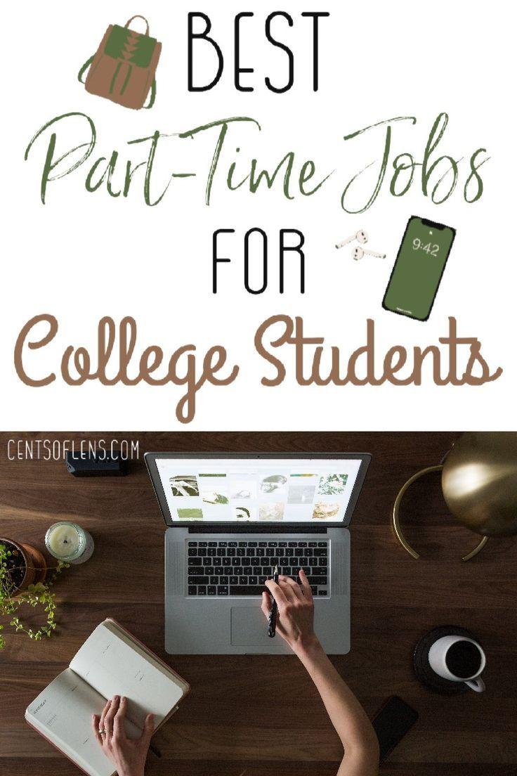 Best parttime jobs for university students best part