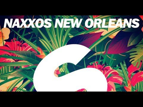 Naxxos New Orleans Original Mix Remix Mr New Orleans