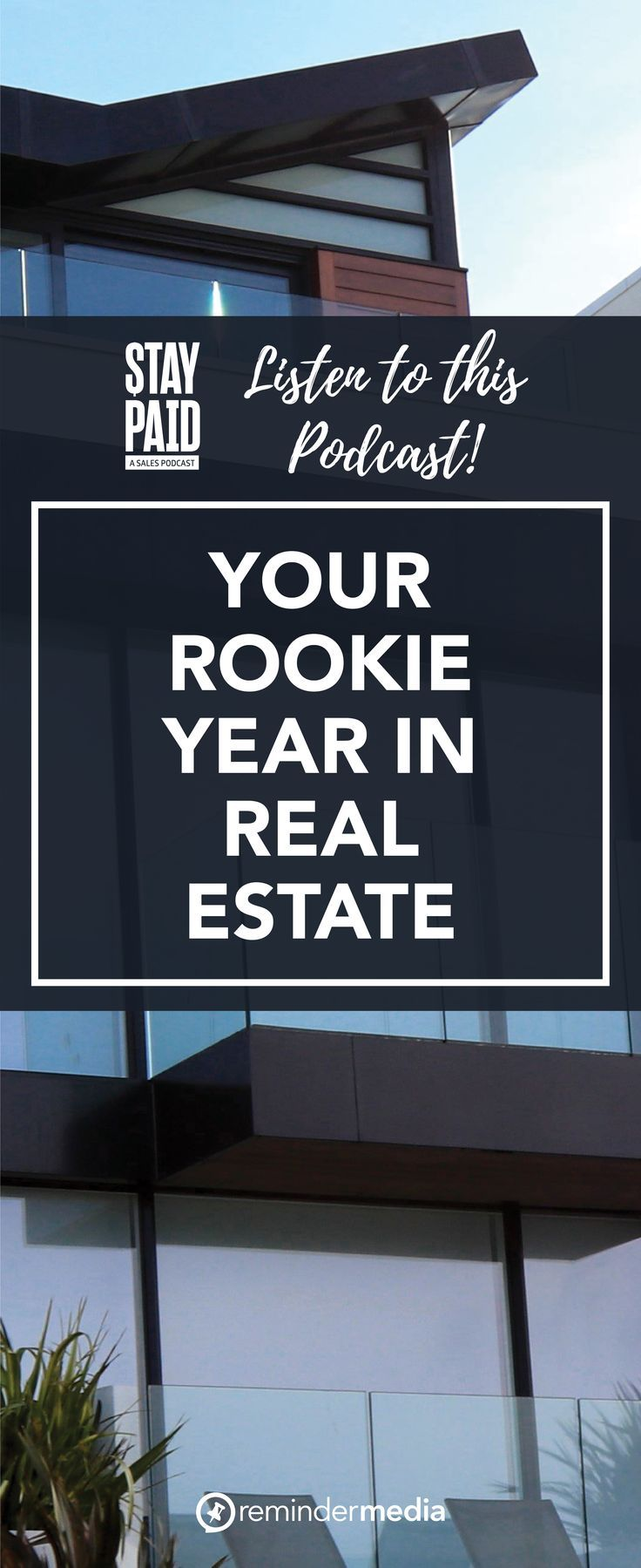 Ep. 22 Making the Most of Your Rookie Year in Real Estate
