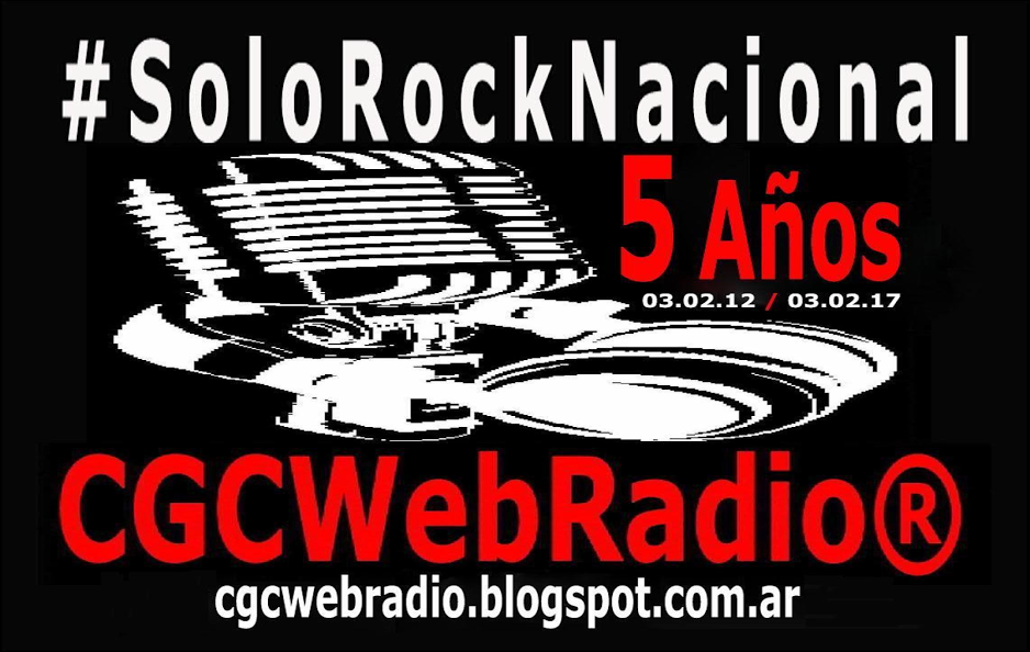 CGCWebRadio® #SoloRockNacional Desde hace #5Años #OnLine las #24Horasen https://cgcwebradio.blogspot.com.ar/