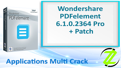 Wondershare Pdfelement 6 1 0 2364 Pro Patch By Zuket Creation Apps Cracked