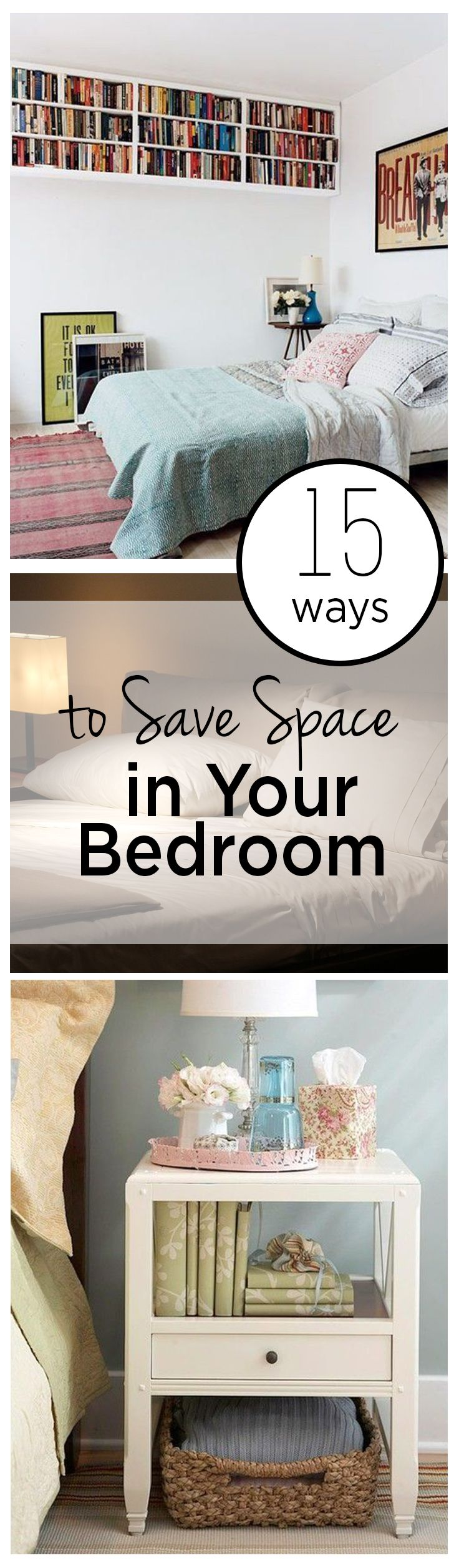 15 Ways to Save Space in Your Bedroom | Diy bedroom, Bedroom ...