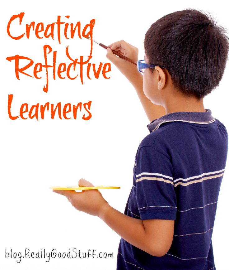 Blog: Creating Reflective Learners