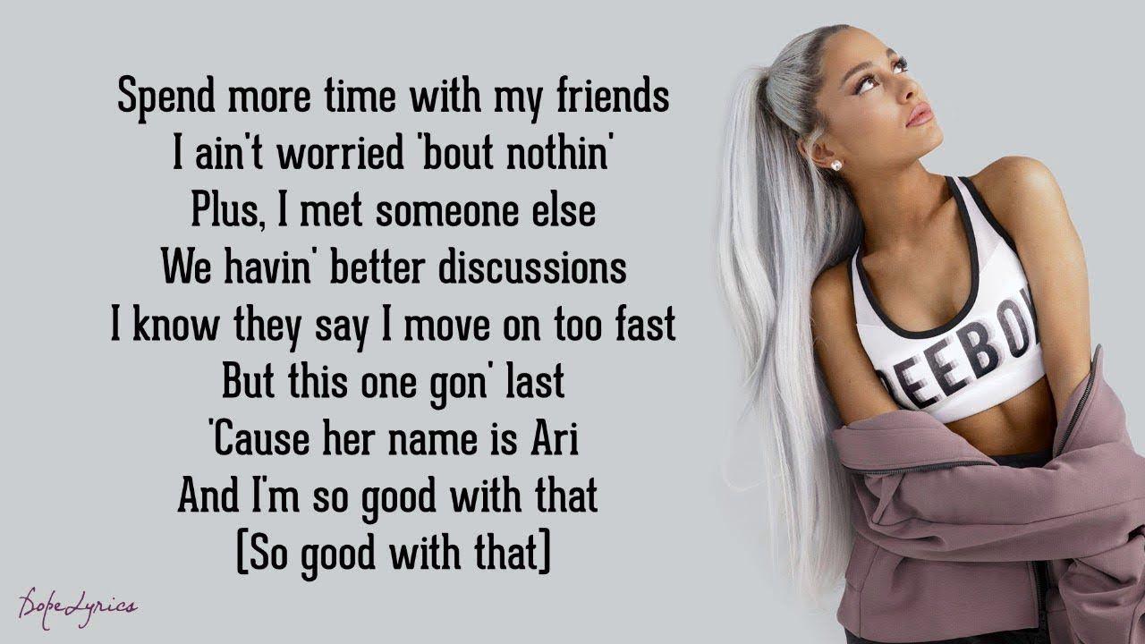 Thank U Next Ariana Grande Lyrics Ariana Grande Lyrics Lyrics