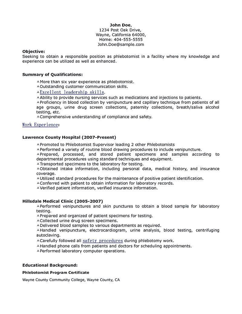 Phlebotomy resume includes skills, experience, educational