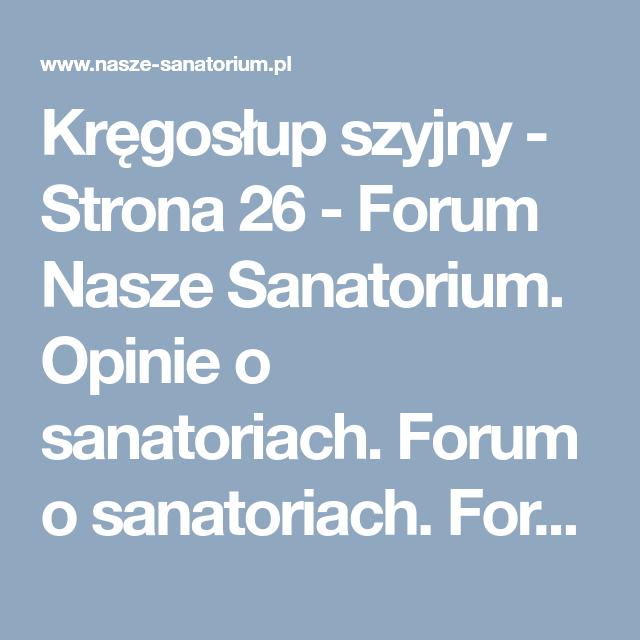 Kregoslup Szyjny Strona 26 Forum Nasze Sanatorium Opinie O Sanatoriach Forum O Sanatoriach Forum Kuracjuszy Mobile Boarding Pass