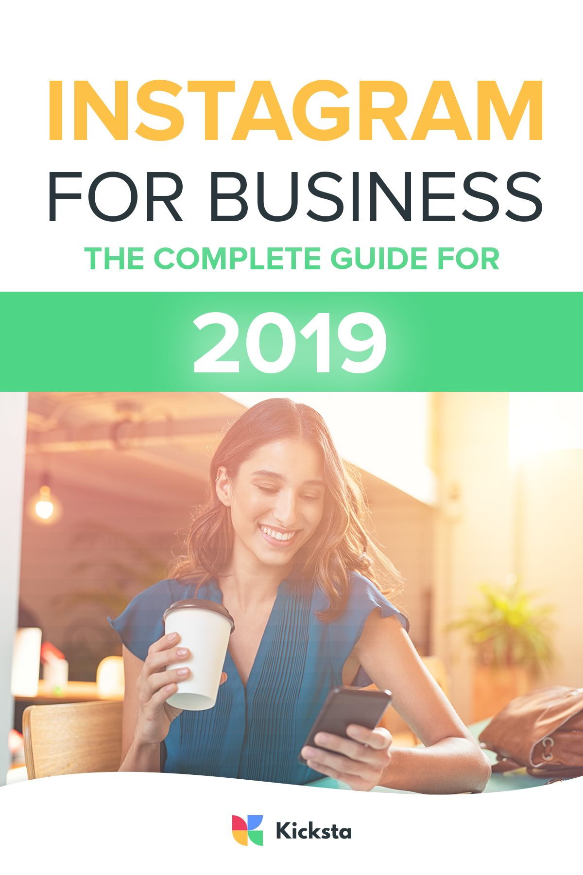 Instagram For Business The Complete Guide for 2019