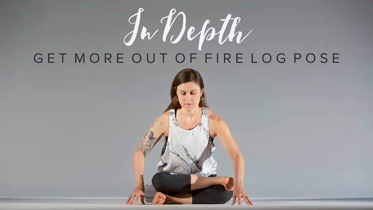 Asana In Depth: Get More Out of Fire Log Pose (Agnistambhasana)