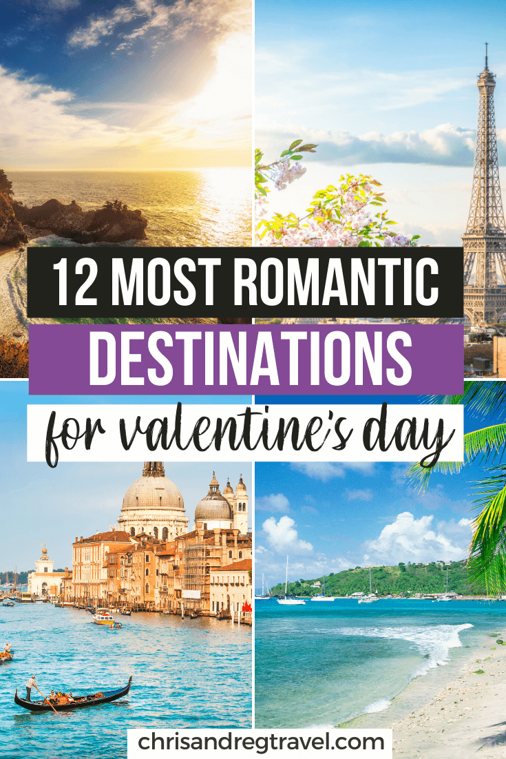 Valentine S Day 12 Of The Most Romantic Vacation Spots For Every Budget In 2020 Romantic Vacations Spots Romantic Vacations Romantic Travel