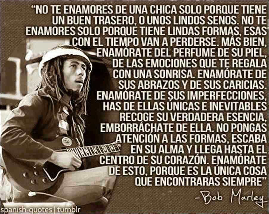 Spanish Quotes Frases En Espanol Bob Marley Amor Des