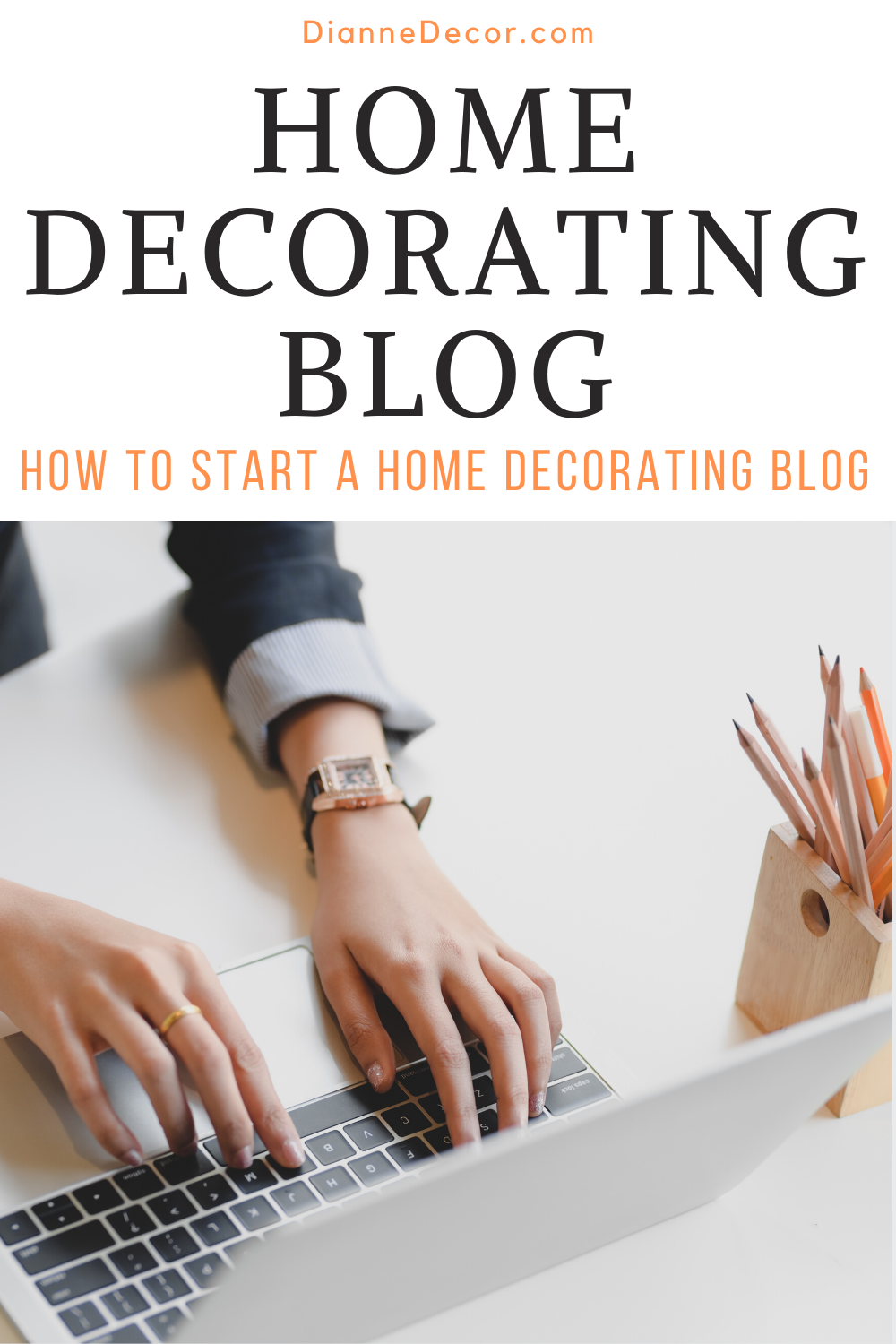 Starting a home decorating blog has been one of the most rewarding decisions I've ever made. Here's what you need to know to start yours.    #homedecoratingblog #homedecorblog #homedecorblogger #howtostartablog #bloggingideas #bloggingtips
