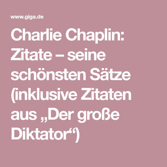 Charlie Chaplin Zitate Seine Schönsten Sätze Inklusive