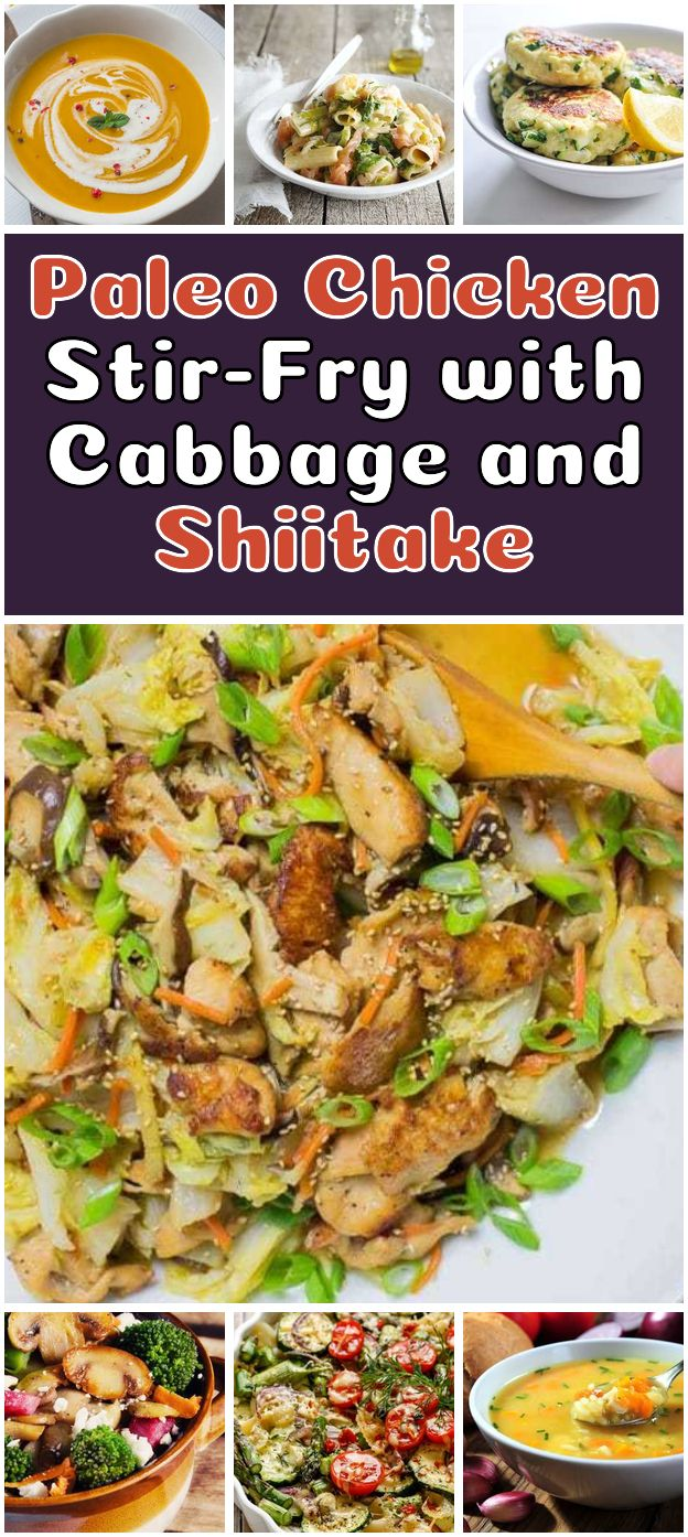 Paleo Chicken Stir-Fry with Cabbage and Shiitake. Paleo Chicken Stir-Fry with Cabbage and Shiitake. Tender chicken breast stir-fry with Napa cabbage. Most flavorful and easy Keto Paleo Chicken cabbage stir-fry everyone will love in the family ! - Comfort Food Recipes #veggie #stir #fry #recipes #comfortfood #cabbagestirfry
