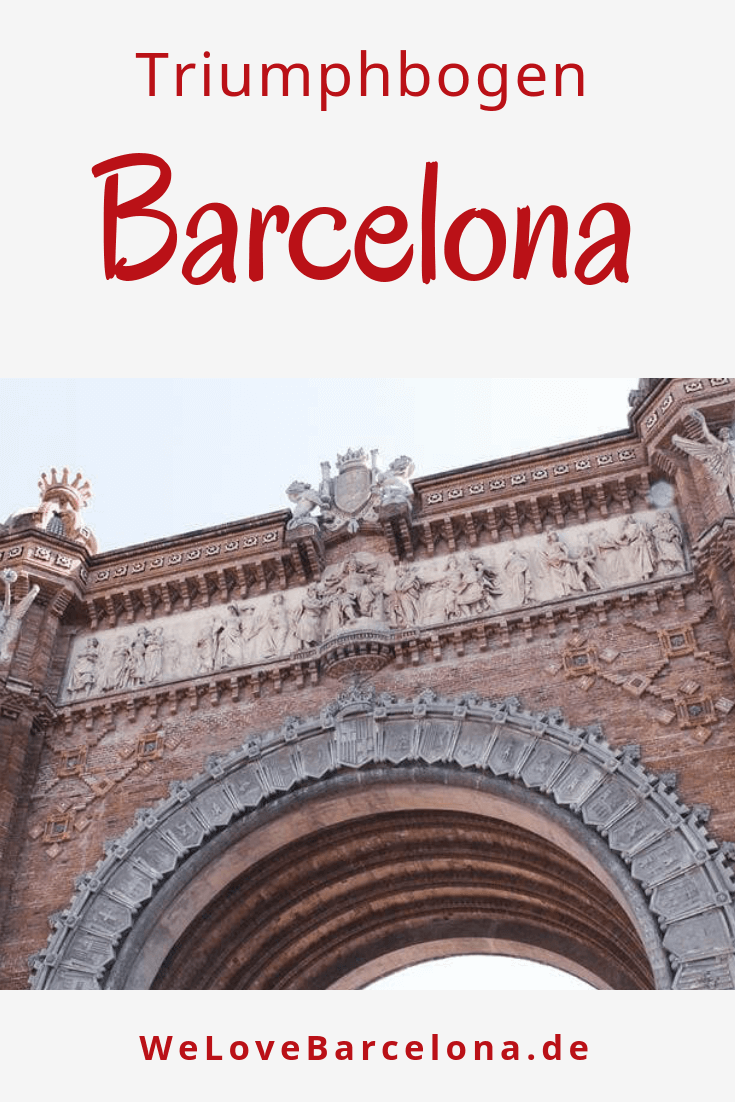 Arc de Triomf in Barcelona: ♥ Lohnt sich ein Besuch?
