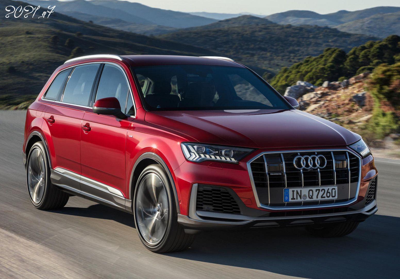 2021 Q7 In 2020 Audi Q7 Audi Audi Crossover
